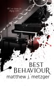 Review: Best Behaviour by Matthew J. Metzger