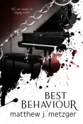 Review: Best Behaviour by Matthew J. Metzger