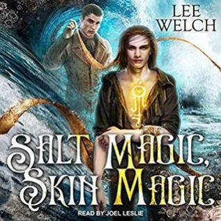 Audiobook Review: Salt Magic, Skin Magic by Lee Welch