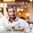 Audiobook Review: Wanted - Bad Boyfriend  by T.A. Moore
