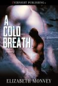 Review: A Cold Breath by Elizabeth Monvey