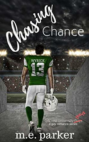 Review: Chasing Chance by M.E. Parker