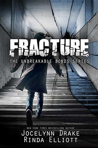 Review: Fracture by Jocelynn Drake and Rinda Elliott