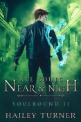Guest Post and Giveaway: All Souls Near & Nigh by Hailey Turner
