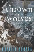 Review: Thrown to the Wolves by Charlie Adhara