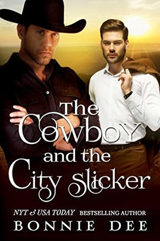Review: The Cowboy and the City Slicker by Bonnie Dee