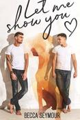 Review: Let Me Show You by Becca Seymour