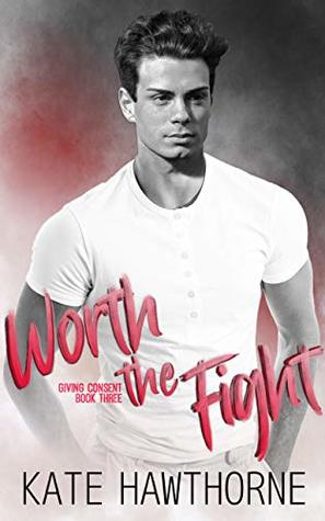 Review: Worth the Fight by Kate Hawthorne