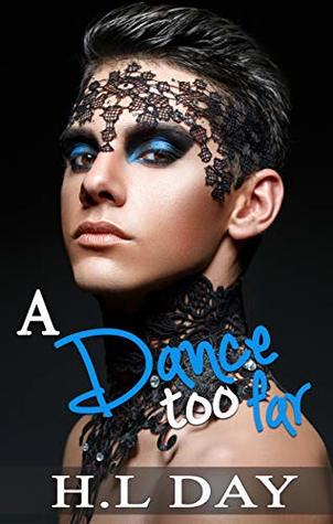 Review: A Dance Too Far by H.L. Day