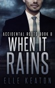 Guest Post and Giveaway: When It Rains by Elle Keaton