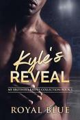 Review: Kyle's Reveal by Royal Blue