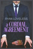 Review: A Cordial Agreement by Ryan Loveless