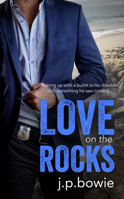 Review: Love on the Rocks by J.P. Bowie