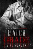 Review: Match Grade by G.B. Gordon