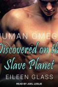 Audiobook Review: Human Omega: Discovered on the Slave Planet by Eileen Glass