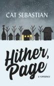 Review: Hither, Page by Cat Sebastian