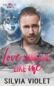 Review: Love Someone Like Me by Silvia Violet