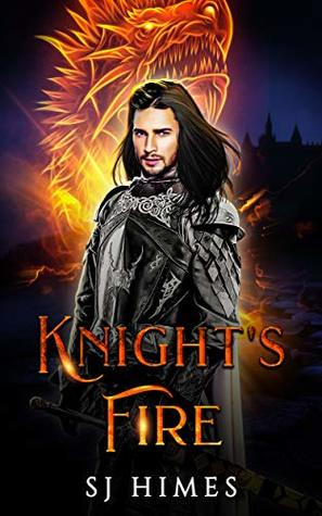 Review: Knight's Fire by S.J. Himes