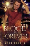 Review: Blood is Forever by Asta Idonea