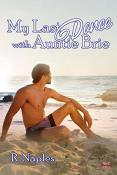 Review: My Last Dance with Auntie Brie by R. Naples