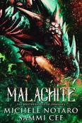 Review: Malachite by Michele Notaro and Sammi Cee