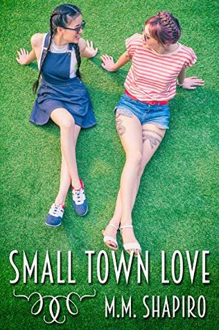Review: Small Town Love by M.M. Shapiro