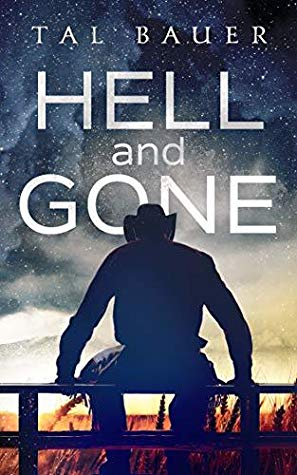 Review: Hell and Gone by Tal Bauer