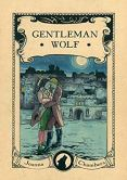 Buddy Review: Gentleman Wolf by Joanna Chambers