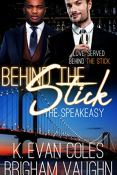 Review: Behind the Stick by Brigham Vaughn and K. Evan Coles