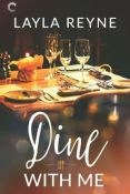 Excerpt: Dine With Me by Layla Reyne