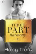 Interview: Three Part Harmony by Holley Trent with Heidi Cullinan