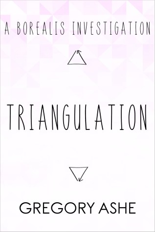Review: Triangulation by Gregory Ashe