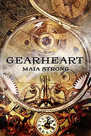 Review: Gearheart by Maia Strong