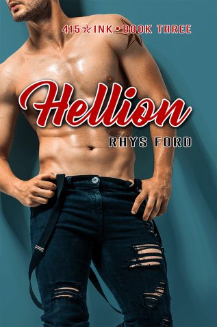 Guest Post and Giveaway: Hellion by Rhys Ford