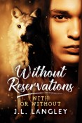 Review: Without Reservations by J.L. Langley