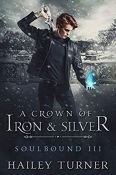 Buddy Review: A Crown of Iron and Silver by Hailey Turner