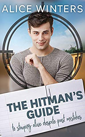 Review: The Hitman's Guide to Staying Alive Despite Past Mistakes by Alice Winters