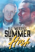 Guest Post and Giveaway: Summer of Hush by R.L. Merrill