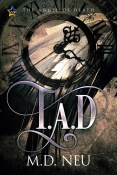 Interview and Giveaway: T.A.D.-The Angel of Death by M.D. Neu