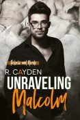 Review: Unraveling Malcolm by R. Cayden