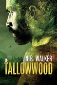 Review: Tallowwood by N.R. Walker