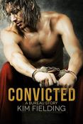 Review: Convicted by Kim Fielding