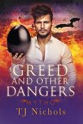 Review: Greed and Other Dangers by T.J. Nichols