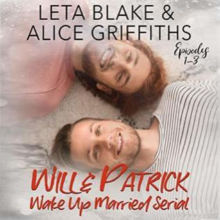 Audiobook Review: Will & Patrick Wake Up Married, Episodes 1-3 by Leta Blake & Alice Griffiths