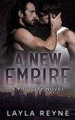 Review: A New Empire by Layla Reyne