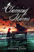 Review: Claiming Marcus by Jocelynn Drake