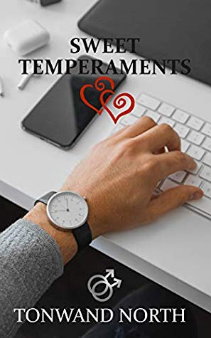 Review: Sweet Temperaments by Tonwand North