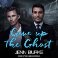 Review: Audiobook Review: Give up the Ghost by Jenn Burke