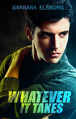 Review: Whatever It Takes by Barbara Elsborg
