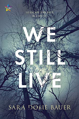 Review: We Still Live by Sara Dobie Bauer